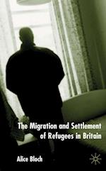 Migration and Settlement of Refugees in Britain