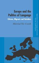 Europe and the Politics of Language (Palgrave Studies in Minority Languages And Communities)