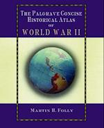 Palgrave Concise Historical Atlas of World War II (Palgrave Concise Historical Atlases)