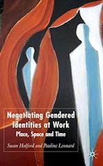 Negotiating Gendered Identities at Work