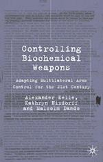 Controlling Biochemical Weapons (Global Issues)