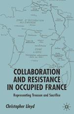 Collaboration and Resistance in Occupied France