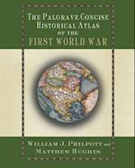 Palgrave Concise Historical Atlas of the First World War