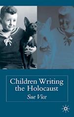 Children Writing the Holocaust
