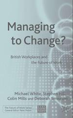 Managing to Change?
