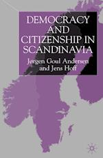 Democracy and Citizenship in Scandinavia af Jens Hoff