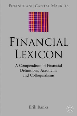 Financial Lexicon af Erik Banks