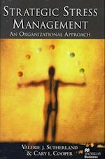 Strategic Stress Management