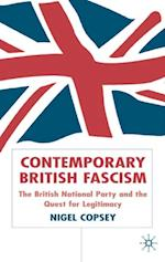 Contemporary British Fascism af Nigel Copsey