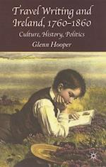 Travel Writing and Ireland, 1760-1860 af Glenn Hooper