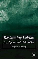 Reclaiming Leisure