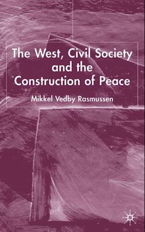 West, Civil Society and the Construction of Peace