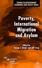 Poverty, International Migration and Asylum (Studies in Development Economics and Policy)