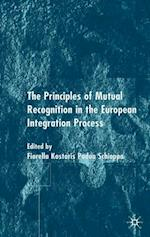 Principles of Mutual Recognition in the European Integration Process