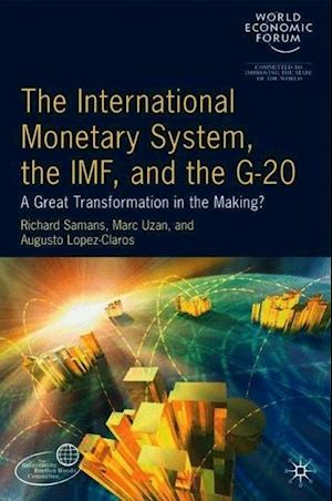 The International Monetary System, the IMF and the G20