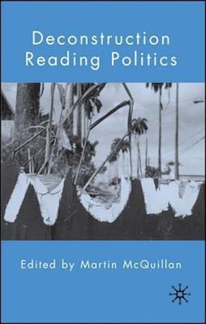 Deconstruction Reading Politics