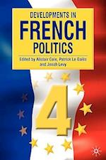 Developments in French Politics, Volume 4 af Alistair Cole, Patrick Le Gales, Jonah Levy