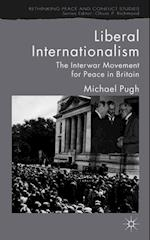 Liberal Internationalism af Michael C. Pugh