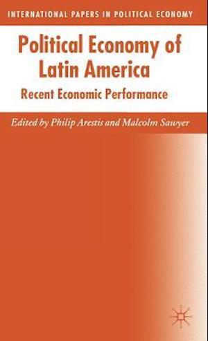 Political Economy of Latin America: Recent Economic Performance