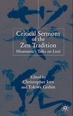 Critical Sermons of the Zen Tradition