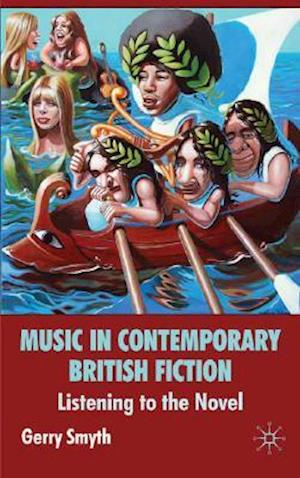 Music in Contemporary British Fiction