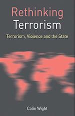 Rethinking Terrorism (Rethinking World Politics)