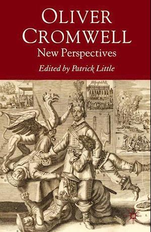 Oliver Cromwell : New Perspectives