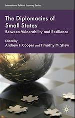 The Diplomacies of Small States (International Political Economy)