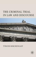 The Criminal Trial in Law and Discourse af Tyrone Kirchengast