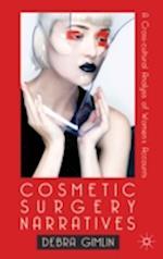 Cosmetic Surgery Narratives af Debra Gimlin