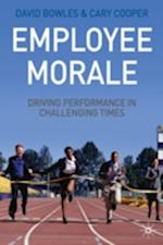 Employee Morale af David Bowles, Cary L. Cooper
