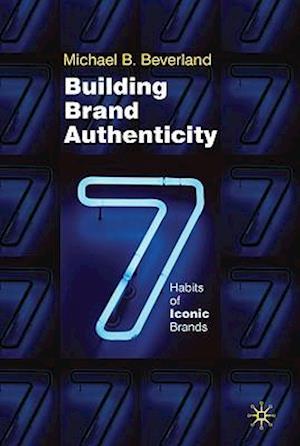 Building Brand Authenticity