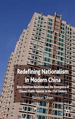 Redefining Nationalism in Modern China