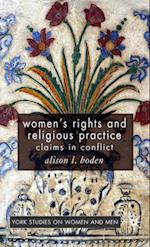 Women's Rights and Religious Practice (Women's Studies at York Series)