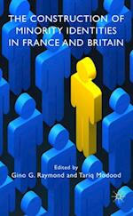 Construction of Minority Identities in France and Britain