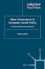 New Governance in European Social Policy (Palgrave Studies in European Union Politics)