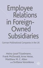 Employee Relations in Foreign-Owned Subsidiaries