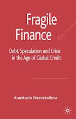 Fragile Finance (PALGRAVE MACMILLAN STUDIES IN BANKING AND FINANCIAL INSTITUTIONS)