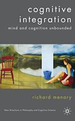 Cognitive Integration (New Directions in Philosophy and Cognitive Science)