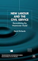 New Labour and the Civil Service (Understanding Governance)