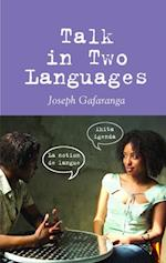Talk in Two Languages