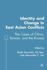 Identity and Change in East Asian Conflicts