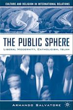 Public Sphere (Culture and Religion in International Relations)