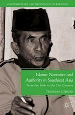 Islamic Narrative and Authority in Southeast Asia af Thomas Gibson