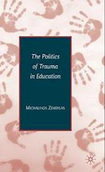 The Politics of Trauma in Education