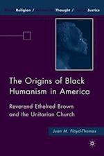 The Origins of Black Humanism in America af Juan M. Floyd-Thomas
