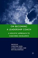 On Becoming a Leadership Coach af Clarice Scriber
