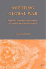 Averting Global War af Hall Gardner