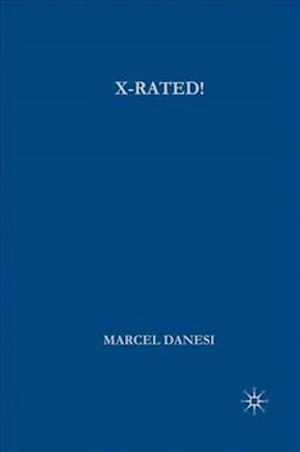 X-Rated!: The Power of Mythic Symbolism in Popular Culture