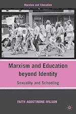 Marxism and Education beyond Identity (Marxism and Education)